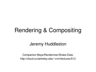 Rendering & Compositing