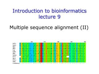 Introduction to bioinformatics lecture 9