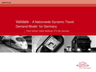 Validate -  A Nationwide Dynamic Travel Demand Model  for Germany