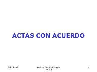 ACTAS CON ACUERDO