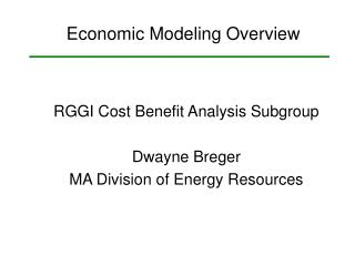 RGGI Cost Benefit Analysis Subgroup Dwayne Breger MA Division of Energy Resources