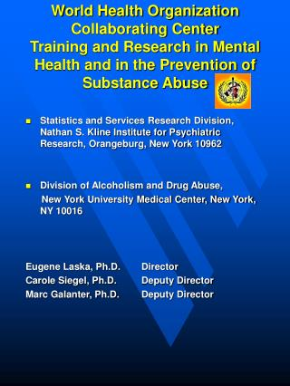 NYU Division of Alcoholism and 		Drug Abuse 		Mission