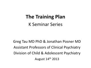 The Training Plan K Seminar Series