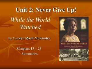 Unit 2: Never Give Up!