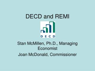 DECD and REMI