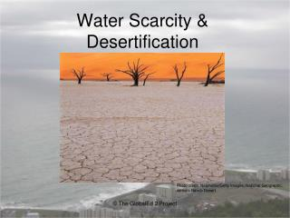 Water Scarcity  Desertification