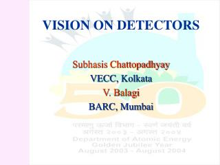 VISION ON DETECTORS