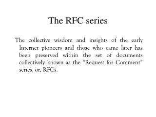 The RFC series