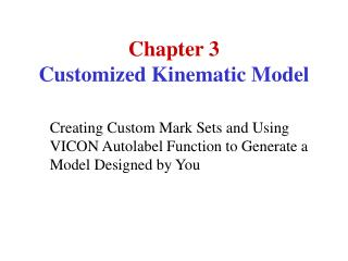 Chapter 3 Customized Kinematic Model