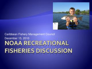 NOAA Recreational Fisheries Discussion