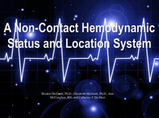 A Non-Contact Hemodynamic Status and Location System
