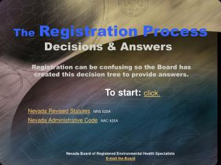 The Registration Process Decisions & Answers