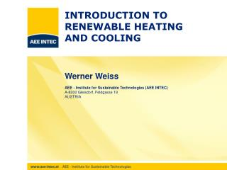 INTRODUCTION TO RENEWABLE HEATING  AND COOLING