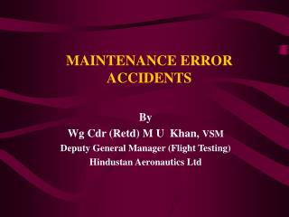 MAINTENANCE ERROR ACCIDENTS