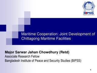Maritime Cooperation: Joint Development of Chittagong Maritime Facilities