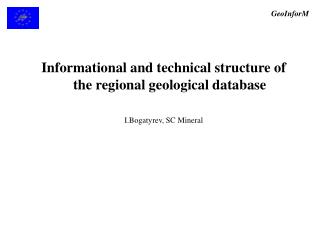 Informational and technical structure of the regional geological database