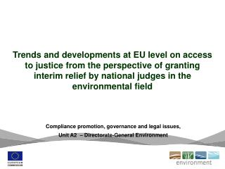 Compliance promotion, governance and legal issues ,  Unit A2   � Directorate - General Environment
