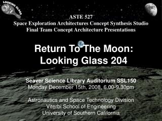 Return To The Moon: Looking Glass 204