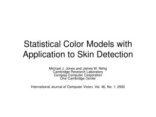 Statistical Color Models with Application to Skin Detection
