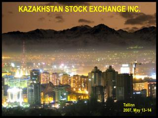 KAZAKHSTAN STOCK EXCHANGE INC.