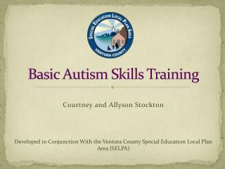 Basic Autism Skills Training