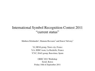 "International Symbol Recognition Contest 2011 ""current status"""