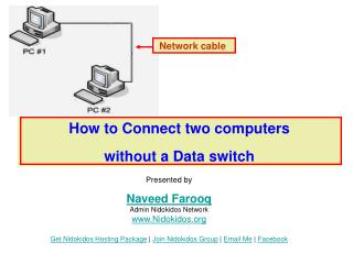 How to Connect two computers  without a Data switch