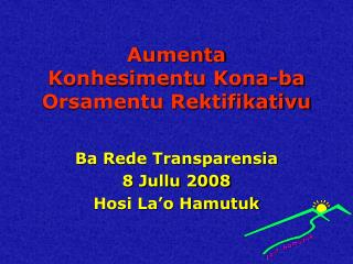 Aumenta Konhesimentu Kona-ba Orsamentu Rektifikativu
