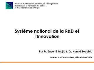 Syst�me national de la R&D et l�Innovation