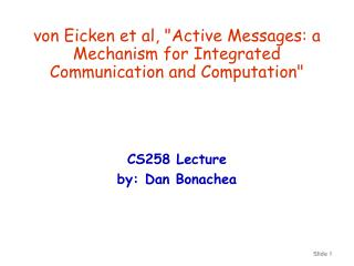"von Eicken et al, ""Active Messages: a Mechanism for Integrated Communication and Computation"""