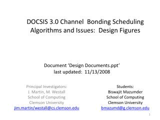 DOCSIS 3.0 Channel  Bonding Scheduling Algorithms and Issues:  Design Figures
