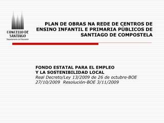 REDE DE CENTROS EDUCATIVOS DE INFANTIL E PRIMARIA DO CONCELLO DE SANTIAGO DE COMPOSTELA