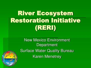 River Ecosystem Restoration Initiative  (RERI)