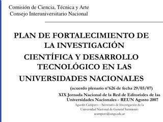 Comisión de Ciencia, Técnica y Arte Consejo Interuniversitario Nacional