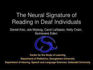 The Neural Signature of Reading in Deaf Individuals