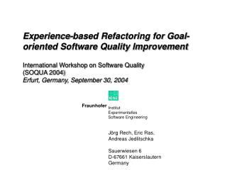 Experience-based Refactoring for Goal-oriented Software Quality Improvement