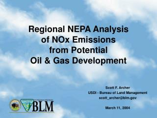 Regional NEPA Analysis  of NOx Emissions  from Potential  Oil & Gas Development