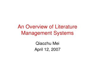 An Overview of Literature Management Systems