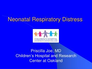Neonatal Respiratory Distress