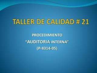 TALLER DE CALIDAD # 21
