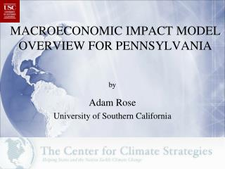 MACROECONOMIC IMPACT MODEL  OVERVIEW FOR PENNSYLVANIA