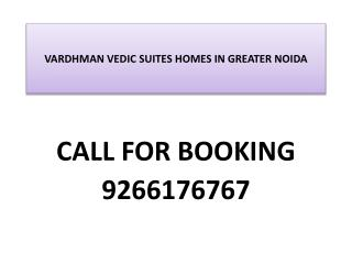 Vedic Suits Homes- 1 BHK- 555 Sq. Ft. @ 9266176767-GNOIDA