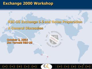 RBI-US Exchange 5.5 and Notes Preparation A General Discussion