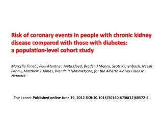 Risk of coronary events in people with chronic kidney disease compared with those with diabetes: