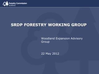 SRDP FORESTRY WORKING GROUP