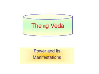 Power and its Manifestations