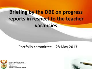 Briefing by the DBE on progress reports in respect to the teacher vacancies