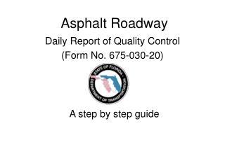 Asphalt Roadway