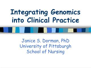 Integrating Genomics into Clinical Practice