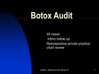 Botox Audit